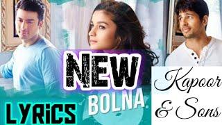 Arijit Singh: Bolna (Lyrics)   Tanishk Bagchi, Asees Kaur   Kapoor & Sons