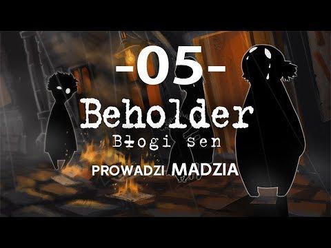 Beholder – Błogi Sen #05 – Jak mam przeżyć?