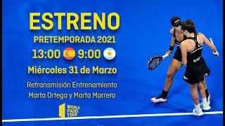 #PretemporadaWPT: Marta Ortega y Marta Marrero - World Padel Tour