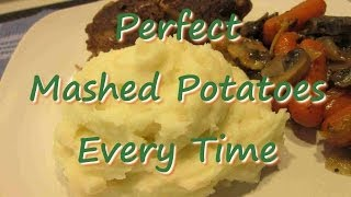 Perfect Mashed Potatoes Every Time Recipe