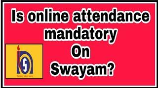 Video Is online attendance mandatory on Swayam? //NIOS D EL ED download MP3, 3GP, MP4, WEBM, AVI, FLV November 2017