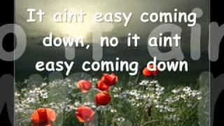 It Aint Easy Coming Down By Charlene Duncan