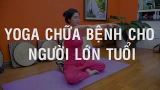 Bài 3 :Xoa bóp nội tạng khỏe hệ tiêu hóa_Bài tập Yoga chữa bệnh cho người lớn tuổi_Nguyễn Hiếu Yoga