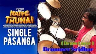 Single Pasanga | Natpe Thunai | Hiphop Tamizha | Drum Cover