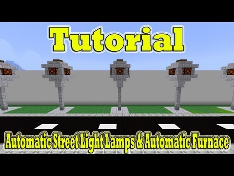 Minecraft Tutorial Of Automatic Street Light Lamps & Automatic Furnace