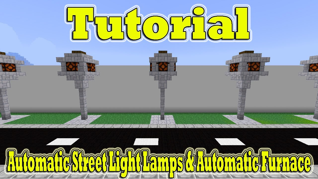 Minecraft Tutorial Of Automatic Street Light Lamps U0026 Automatic Furnace