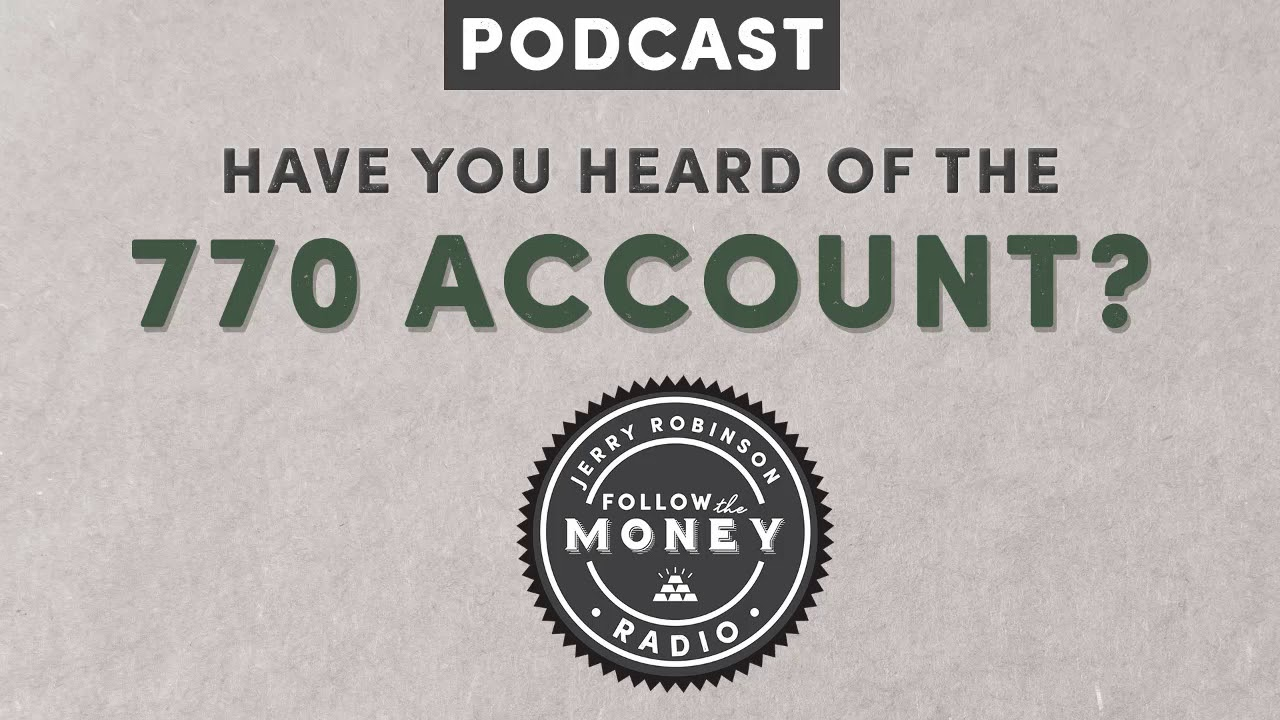 PODCAST: Have You Heard of the 770 Account? Followthemoney com