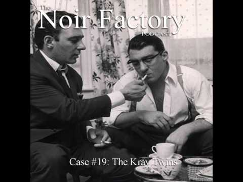 Case #19: The Kray Twins