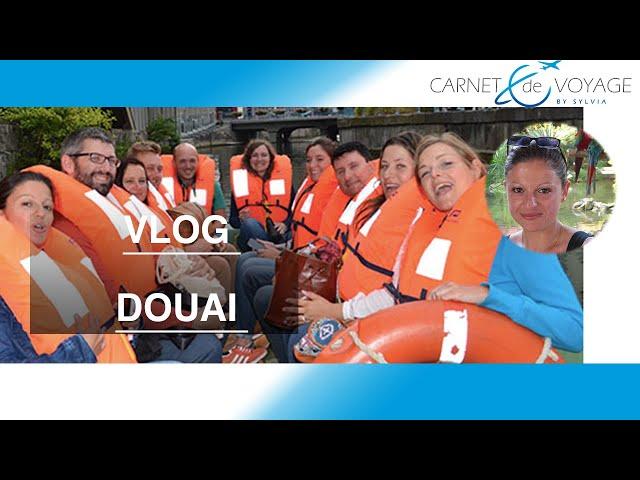 Blogtrip Douai - Vlog  carnetdevoyagebysylvia.fr
