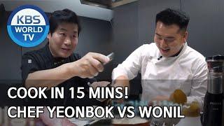 Cook in 15 mins! Chef Yeonbok VS Wonil Stars&#39 Top Recipe at Fun-StaurantENG, IND2020.05.05