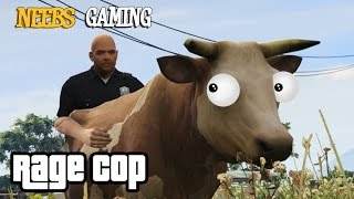 GTA5 PC Mod: COWF*CKER : RAGE COP (Grand Theft Auto 5 Funny Gameplay Series)