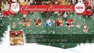 Art Tatum - I've Got My Love to Keep Me Warm // Christmas Essentials