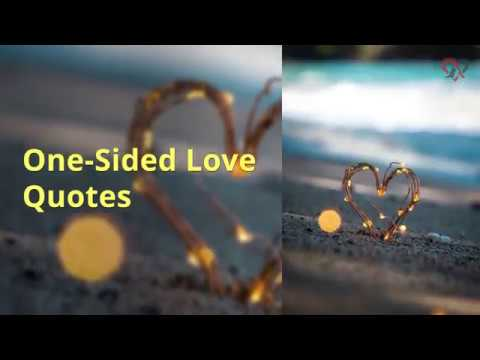 150 One Sided Love Quotes, Sayings & Messages