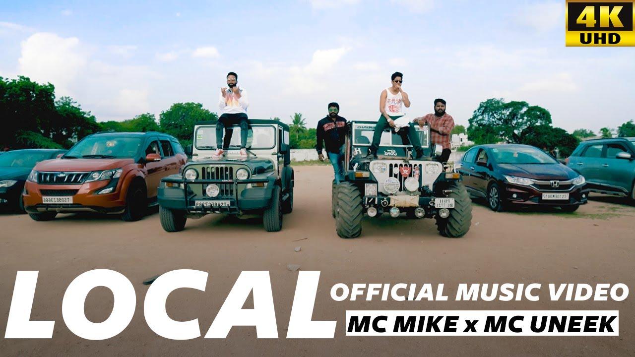 LOCAL OFFICIAL MUSIC VIDEO - MC MIKE , MC UNEEK  4K HD 