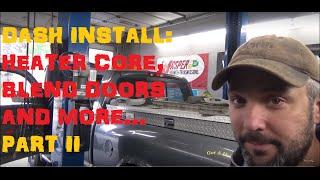 Dodge Ram: Heater Core, Blend Doors And More - Part II