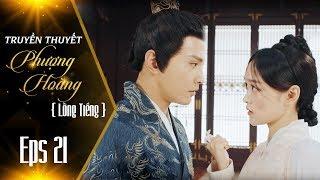 Truyền Thuyết Phượng Hoàng - Tập 21 [FULL HD] | Phim Cung Đấu Mới Nhất 2019 | Phượng Dịch