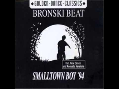 Bronski beat Smalltown boy extended version - Bronski Beat - Small Town Boy