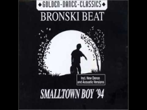 Bronski beat Smalltown boy extended version - Bronski Beat - Small Town Boy