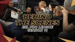 ENCE TV - 'Behind The Scenes' - ESL Pro League Season 11