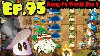 Plants vs. Zombies 2 (China)    Unlocked Magnifying Grass - Kung-Fu World Day 9 (Ep.95)