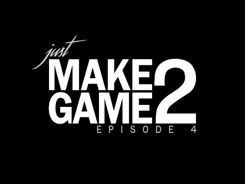 Just Make Game 2 - Episode 4: Quest and Combat