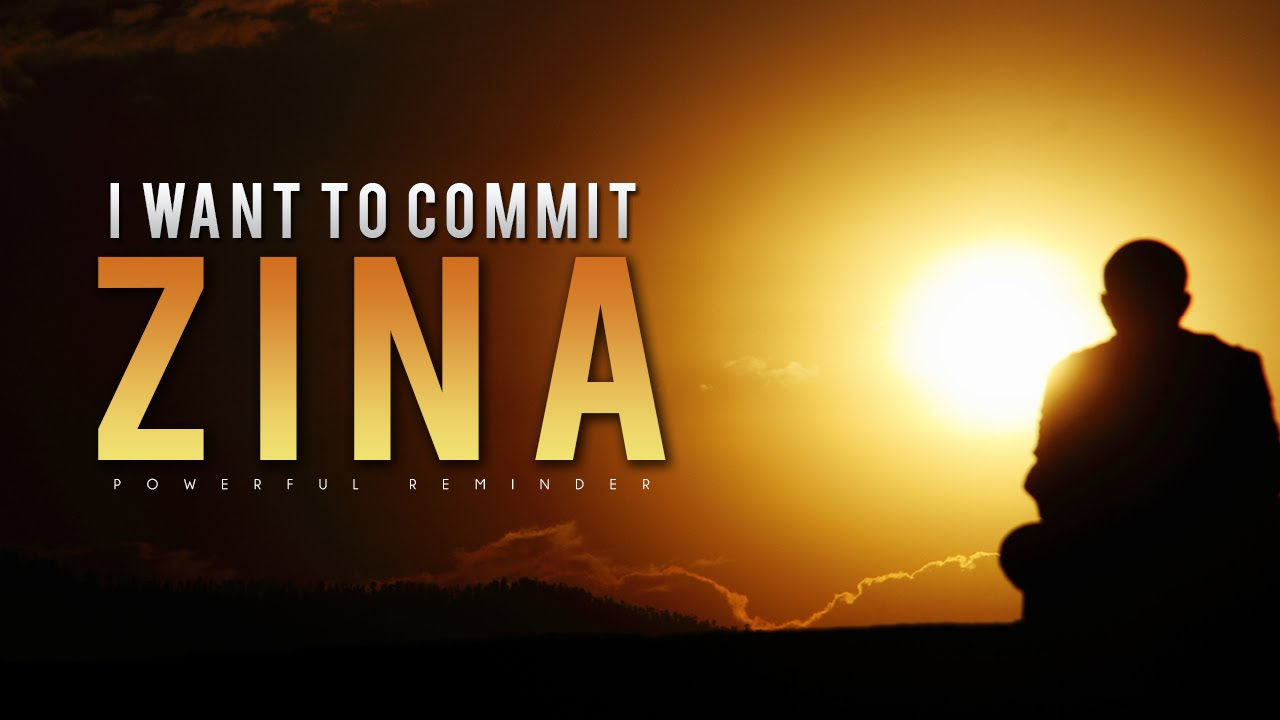 I Want to Commit Zina - islamio