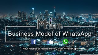 Business Model of WhatsApp - How Facebook earns from WhatsApp