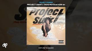 Project Youngin - Lick U Up N Down [Project Swift]