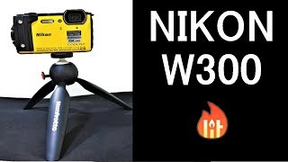 NIKON COOLPIX W300 | QUICK LOOK | MUST BUY DIGITAL CAMERA