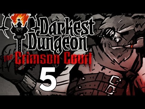 Baer Plays Darkest Dungeon: The Crimson Court (Ep. 5) - The Fanatic
