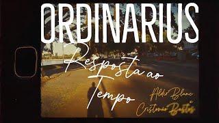 """Ordinarius em """"Resposta ao Tempo"""" (Cristóvão Bastos/Aldir Blanc)"""