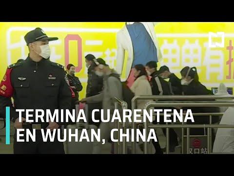 Coronavirus: Termina la cuarentena en Wuhan, China - Las Noticias