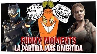 FUNNY MOMENTS | LA PARTIDA MAS DIVERTIDA DE MI VIDA!!