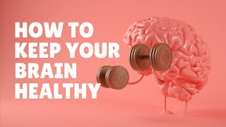 Brain Health - How to Keep Your Brain Healthy | Meditation