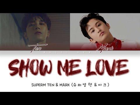 SuperM TEN & MARK (슈퍼엠 텐 & 마크) - SHOW ME LOVE (COVER) COLOR CODED LYRICS ENGLISH