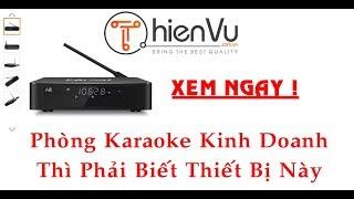 [Thiên Vũ Audio] Đập Hộp Đầu Karaoke Ổ Cứng Egreat A8 Mới Nhất 2018 - Phòng Karaoke Kinh Doanh Cần !
