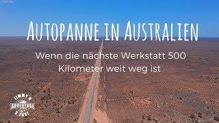 Autopanne in Australien/ Wenn die nächste Werkstatt 500 Kilomter entfernt ist # Vlog 19
