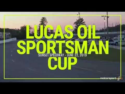 Lucas Oil Sportsman Cup - June 22, 2019 - Sunset Speedway