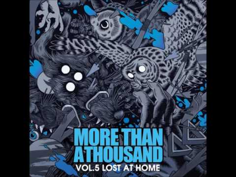 More Than A Thousand - Vol 5: Lost At Home (ALBUM STREAM)