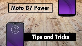 Moto G7 Power Tips and Tricks