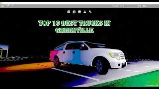 TOP 10 MIGLIORI TRUCKS IN CURRENT GREENVILLE ROBLOX
