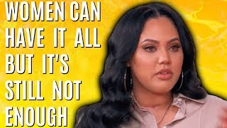 Women Can Have It All But It's Still Not Enough video thumbnail