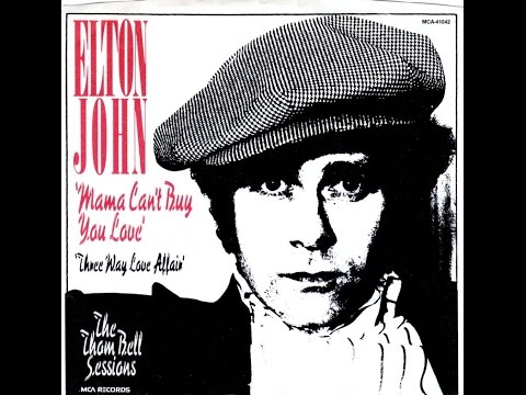 Elton John - Mama Can't Buy You Love (1977-1979-1989) With Lyrics!