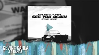 """ADELANTO"" See You Again (spanish version) - Kevin Karla & La Banda"