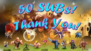 Clash of Clans - 50 SUBSCRIBERS (THANK YOU!) (Every Troop/Wiz Walk) - #024