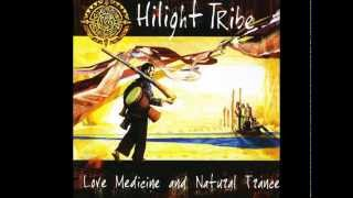 Hilight Tribe - Love Medicine and Natural Trance Part I