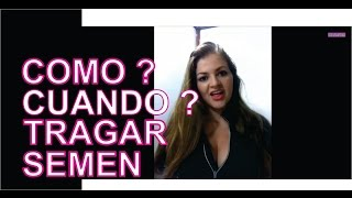 Repeat youtube video Cuando y como tragar el Semen? www.tupuntosex.com