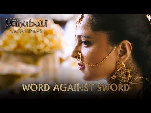 Baahubali OST - Volume 05 - Word Against...