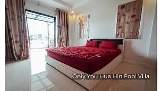 Only You Hua Hin Pool Villa