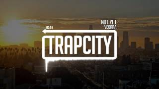 PREMIERE: Veorra - Not Yet Subscribe here: http://trapcity.tv/subsc...